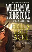 Cover image for Hell's half acre / William W. Johnstone.