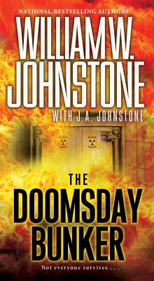 Cover image for Doomsday bunker / William W. Johnstone  with J.A. Johnstone.