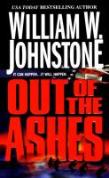 Cover image for Out of the ashes / William W. Johnstone.