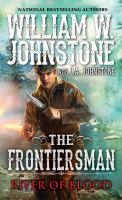 Cover image for The frontiersman : River of blood / William W. Johnstone with J.A. Johnstone.