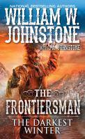 Cover image for Darkest winter / William W. Johnstone with J.A. Johnstone.