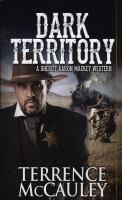 Cover image for Dark territory / Terrence McCauley.