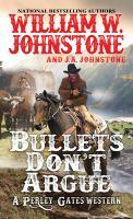 Cover image for Bullets Don¿́¿T Argue