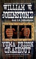 Cover image for Yuma Prison Crashout