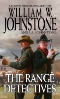 Cover image for The range detectives / William W. Johnstone with J.A. Johnstone.