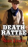 Cover image for Death rattle : the guns of Samuel Pritchard / Sean Lynch.