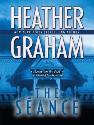 Cover image for The séance [large print] / Heather Graham.