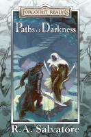 Cover image for Paths of darkness / R.A. Salvatore.