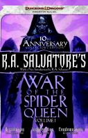 Cover image for R.A. Salvatore's War of the Spider Queen. Dissolution, Insurrection, Condemnation