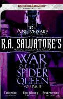 Cover image for R.A. Salvatore's War of the Spider Queen. Extinction, Annihilation, Resurrection, 10th Anniversary Edition