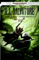Cover image for The last threshold / R.A. Salvatore.