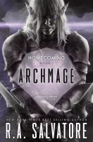 Cover image for Archmage / R.A. Salvatore.