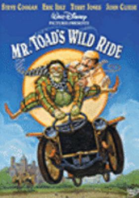 Cover image for Mr. Toad's wild ride / Walt Disney Pictures presents in association with Allied Filmmakers ; a John Goldstone production ; a Terry Jones film ; produced by John Golstone & Jake Eberts ; screenplay by Terry Jones ; directed by Terry Jones.