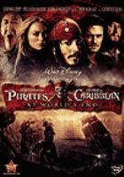 Cover image for Pirates of the Caribbean. At world's end [DVD] / Walt Disney Pictures presents in association with Jerry Bruckheimer Films, a Gore Verbinski Film ; directed by Gore Verbinski ;  written by Ted Elliott & Terry Rossio ; produced by Jerry Bruckheimer.