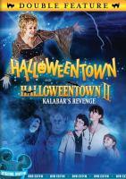 Cover image for Halloweentown [DVD] ; Halloweentown II : Kalabar's revenge.