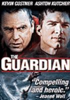 Cover image for The guardian [DVD] / Touchstone Pictures and Beacon Pictures present ; a Contrafilm/Firm Films production ; a film by Andrew Davis ; produced by Beau Flynn, Tripp Vinson ; written by Ron L. Brinkerhoff ; directed by Andrew Davis.