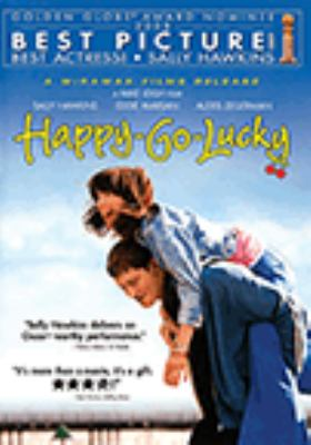Cover image for Happy-go-lucky [DVD] / Miramax Films, Summit Entertainment , Ingenious Film Partners, Film4, UK Film Council present Thin Man Films ; a Simon Channing Williams production ; cinematography, Dick Pope ; executive producers, James Clayton, David Garrett, Duncan Reid, Tessa Ross, Gail Egan ; produced by Simon Channing Williams ; written & directed by Mike Leigh.