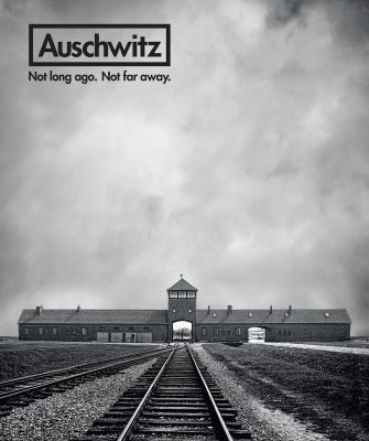 Cover image for Auschwitz : not long ago. not far away / edited by Robert Jan van Pelt, with Luis Ferreiro and Miriam Greenbaum.
