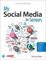 Cover image for My social media for seniors / Michael Miller.