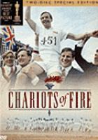Cover image for Chariots of fire [DVD] / a Warner Bros. and Ladd Company release ; presented by Allied Stars ; an Enigma production ; original screenplay by Colin Welland ; produced by David Puttnam ; directed by Hugh Hudson.