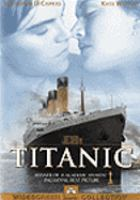 Cover image for Titanic [DVD] / directed by James Cameron.