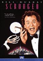 Cover image for Scrooged [DVD] / Paramount Pictures Corporation ; Art Linson Production in association with Mirage Productions ; written by Mitch Glazer and Michael O'Donoghue ; produced by Richard Donner and Art Linson ; directed by Richard Donner.