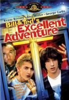 Cover image for Bill & Ted's excellent adventure [DVD] / Nelson Entertainment presents an Interscope Communications production ; in association with Soisson/Murphey Productions ; written by Chris Matheson & Ed Solomon ; produced by Scott Kroopf, Michael S. Murphey, Joel Soisson ; directed by Stephen Herek.