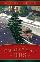 Cover image for The Christmas bus / Melody Carlson.