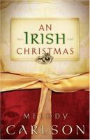 Cover image for An Irish Christmas / Melody Carlson.