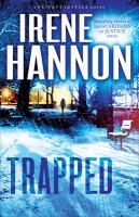 Cover image for Trapped : a novel / Irene Hannon.