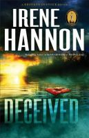 Cover image for Deceived : a novel / Irene Hannon.