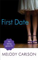 Cover image for First date / Melody Carlson.