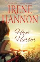 Cover image for Hope Harbor : a novel / Irene Hannon.