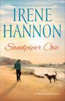 Cover image for Sandpiper cove : a Hope Harbor novel / Irene Hannon.