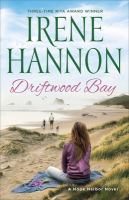 Cover image for Driftwood Bay  / Irene Hannon.