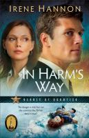 Cover image for In harm's way / Irene Hannon.