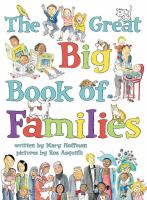 Cover image for The great big book of families / by Mary Hoffman ; pictures by Ros Asquith.
