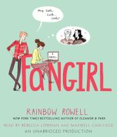 Cover image for Fangirl [compact disc] / Rainbow Rowell.