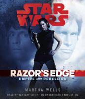 Cover image for Razor's edge [compact disc] : empire and rebellion / Martha Wells.