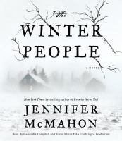 Cover image for The winter people [compact disc] : [a novel] / Jennifer McMahon.