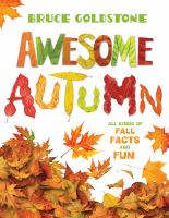 Cover image for Awesome autumn / Bruce Goldstone.