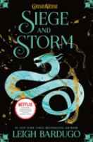 Cover image for Siege and storm / Leigh Bardugo.