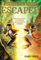 Cover image for Escaped / Gary Urey.