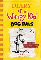 Cover image for Diary of a wimpy kid. Dog days / by Jeff Kinney.