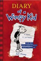 Cover image for Diary of a wimpy kid. Greg Heffley's journal / by Jeff Kinney.
