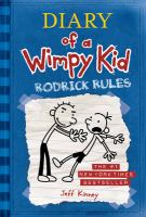 Cover image for Diary of a wimpy kid. Rodrick rules / by Jeff Kinney.