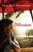 Cover image for The descendants : a novel / Kaui Hart Hemmings.