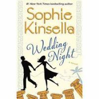 Cover image for Wedding night : a novel / Sophie Kinsella.