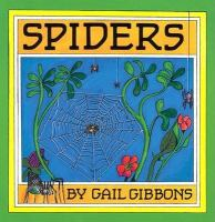 Cover image for Spiders / by Gail Gibbons.