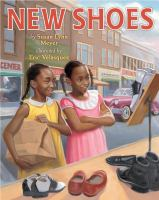 Cover image for New shoes / by Susan Lynn Meyer ; illustrated by Eric Velasquez.